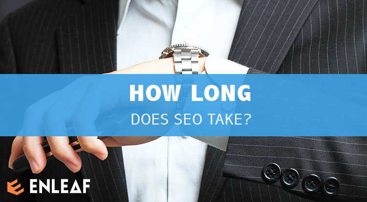 How long does SEO Take